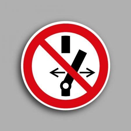 Etichetta con simbolo ISO 7010 P031 | Vietato alterare lo stato dell'interruttore