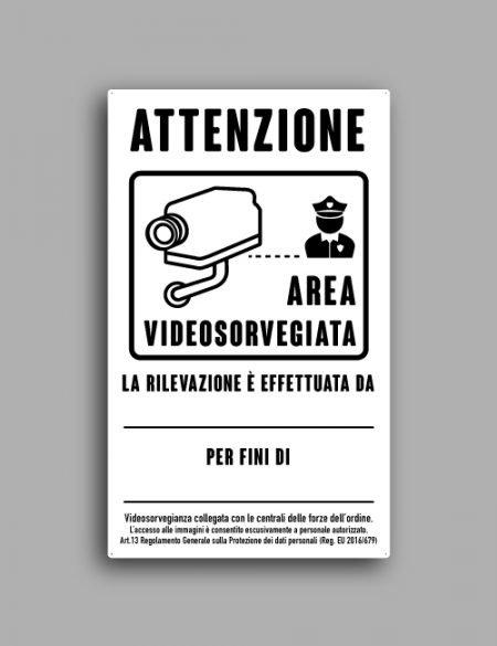Cartello di videosorveglianza. Telecamera collegata alle forze dell'ordine