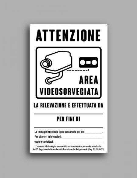 Cartello videosorveglianza con registrazione immagini