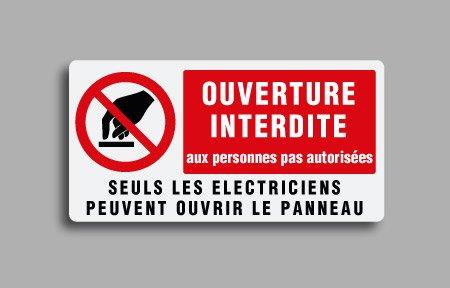 Etichette di divieto per impianti elettrici con testo in francese. Ouverture interdite aux personnes pas autorisées