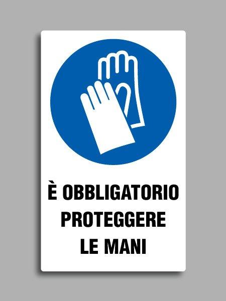Cartello con simbolo ISO 7010 e testo è obbligatorio proteggere le mani