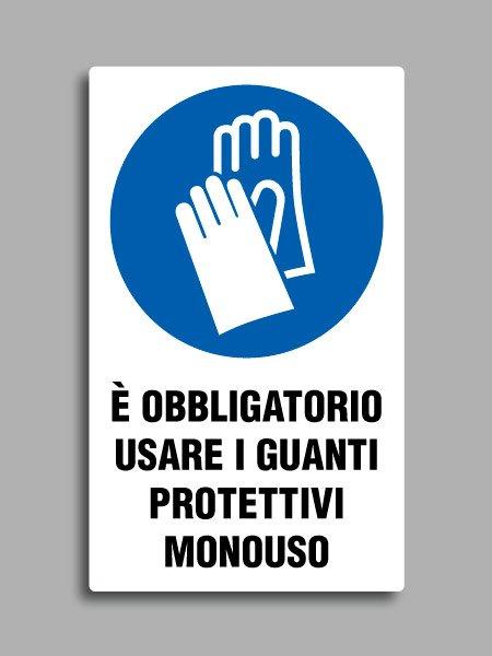 """Cartello con simbolo ISO 7010 M009 e testo """"è obbligatorio usare i guanti protettivi monouso"""""""