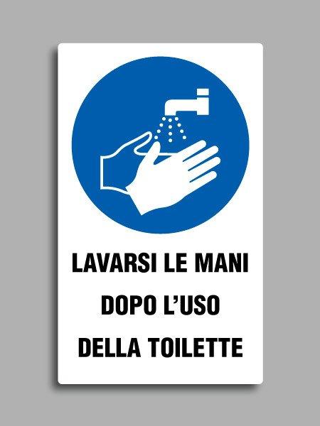 """Cartello con simbolo ISO 7010 M011 e testo """"lavarsi le mani dopo l'uso della toilette"""""""